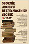 Obálka Sborník Archivu bezpečnostních složek 5/2007 - ilustrační foto