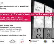 """Archiv bezpečnostních složek připravuje  mezinárodní workshop """"Zkušenosti postkomunistických zemí s archivy bývalých bezpečnostních složek"""""""