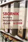 Obálka Sborník Archivu bezpečnostních složek 6/2008 - ilustrační foto