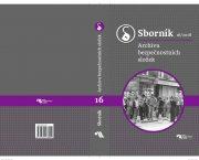 Vyšlo šestnácté číslo Sborníku Archivu bezpečnostních složek